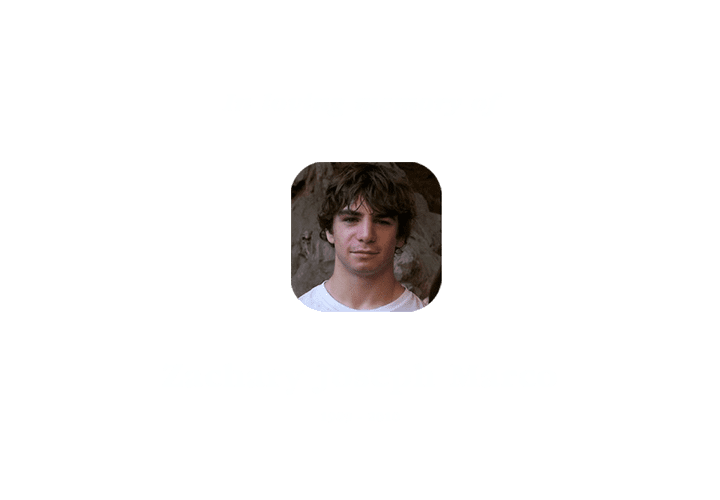 In loving memory of Zachary Joseph Marco 1989 - 2010